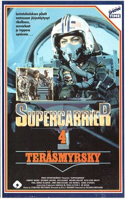 Supercarrier 4 - Teräsmyrsky (1988) director: Corey Allen | VHS | Showtime (finland)