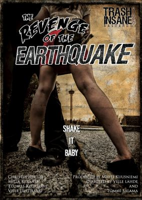 The Revenge of the Earthquake (2012) director: Ville Lähde | DVD | Trash Video (finland)