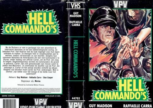 Hell Commando's (1969) director: José Luis Merino | VHS | Video Publishing Vrijbuiter (netherlands)