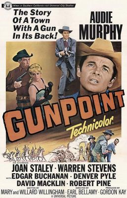 Gunpoint (1966), Audie Murphy western movie