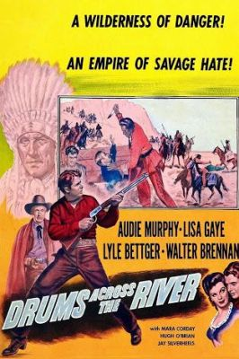 Drums Across the River (1954), Audie Murphy western movie